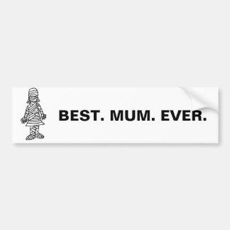 Funny Best Mom Ever Mummy Pun Cartoon Bumper Sticker
