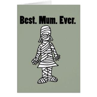 Funny Best Mom Ever Mummy Pun Cartoon Card