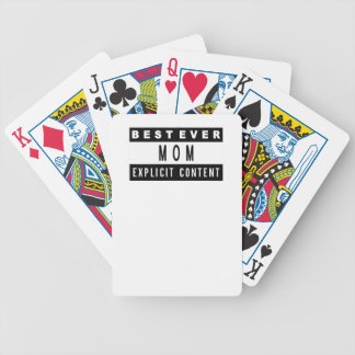 Funny Best Mom Ever T-Shirt Perfect Gift Bicycle Playing Cards