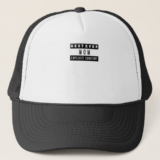 Funny Best Mom Ever T-Shirt Perfect Gift Trucker Hat