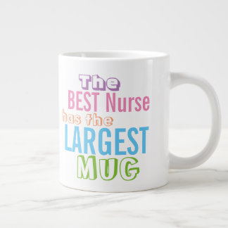 Funny Best NURSE Big Mug - Nursing Quote Humor