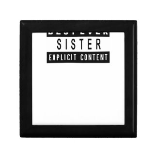 Funny Best Sister Ever T-Shirt Perfect Gift Gift Box