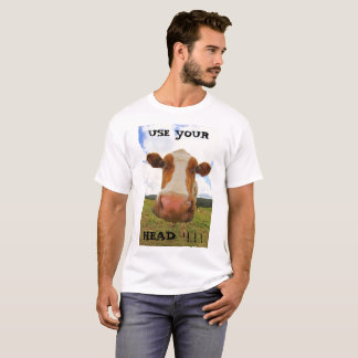 funny big cow that says Use your head T-Shirt