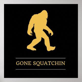 Funny Big Foot Gone Squatchin Sasquatch Poster