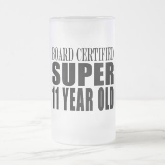 Funny Birthday B. Certified Super Eleven Year Old 16 Oz Frosted Glass Beer Mug