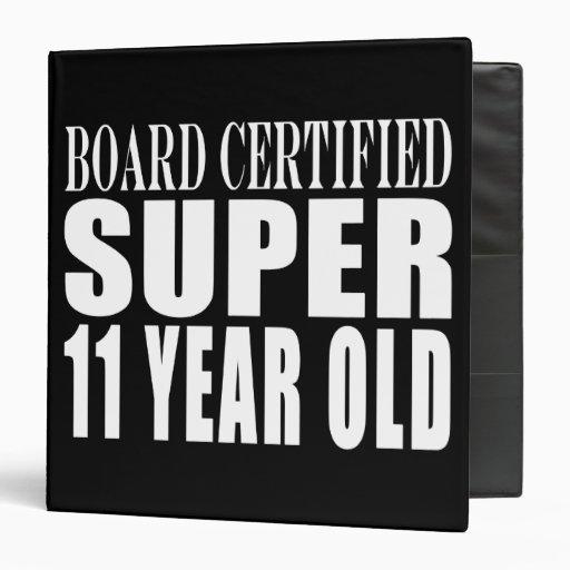 Funny Birthday B. Certified Super Eleven Year Old Vinyl Binder