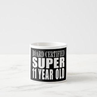 Funny Birthday B. Certified Super Eleven Year Old Espresso Mug
