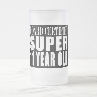 Funny Birthday B. Certified Super Eleven Year Old Frosted Glass Mug
