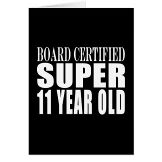 Funny Birthday B. Certified Super Eleven Year Old Note Card