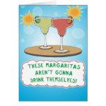 Funny Birthday Card: Margaritas