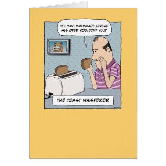 Funny birthday card: The Toast Whisperer Card