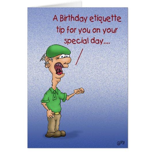 Funny Birthday Cards: Birthday Etiquette Card