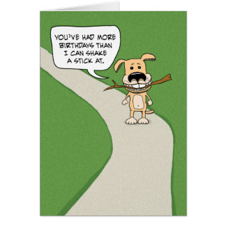 Funny birthday: Dog Shake a Stick Card