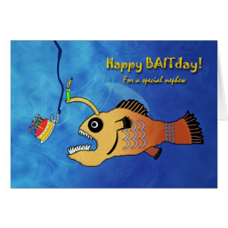 Funny Birthday for Nephew, Anglerfish Baitday Card