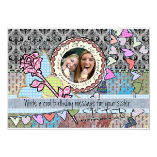 "Funny birthday template photo card - Sister 5"" X 7"" Invitation Card"