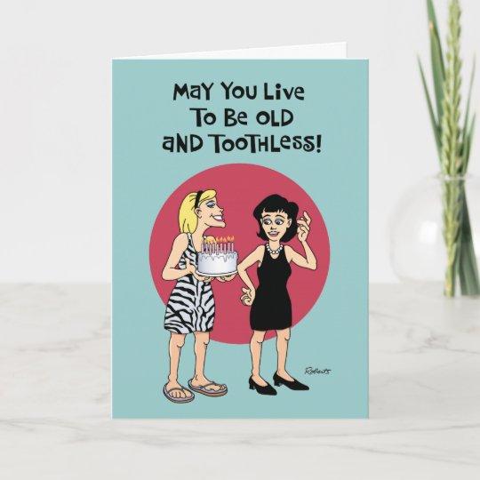 Funny Birthday Wish For Female Friend Card