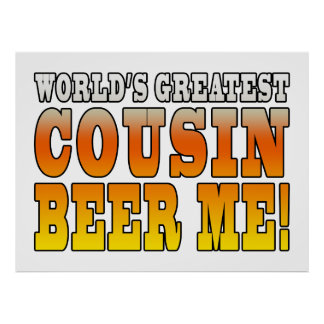Funny Birthdays Parties Worlds Greatest Cousin Poster