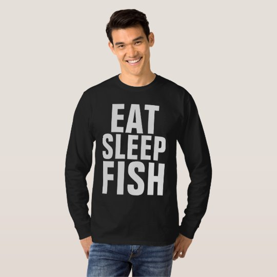Funny Black Fishing T-shirts, EAT SLEEP FISH T-Shirt