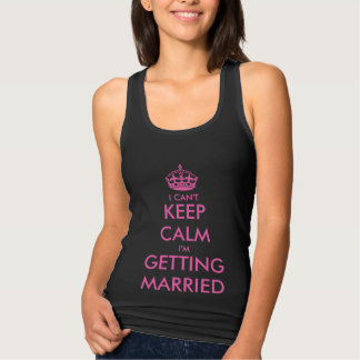 Funny black keep calm tank top for bride to be