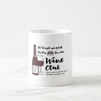 Funny Book Club | Drink Wine Club Girls Night Out Coffee Mug