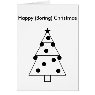 Funny Boring Happy Christmas Card