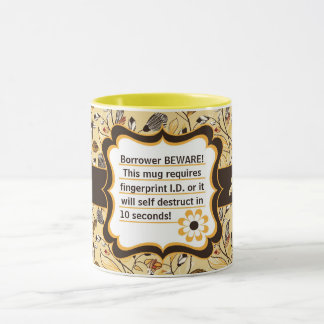 Funny Borrower Beware Theme in Brown and Yellow Mug