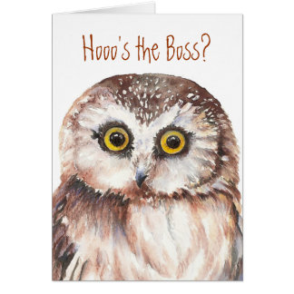 Funny Boss Birthday, Wise Owl Humor Greeting Card