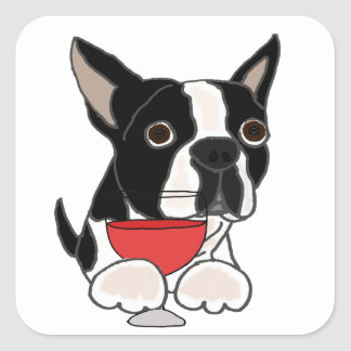 Funny Boston Terrier Dog Drinking Wine Art Square Sticker