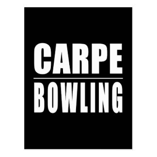 Funny Bowlers Quotes Jokes : Carpe Bowling Postcard