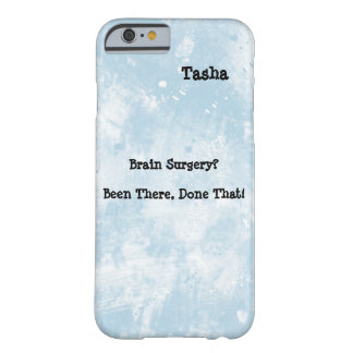 Funny Brain Surgery Awareness iPhone 6/6S case