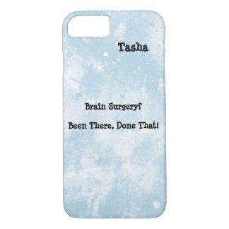 Funny Brain Surgery Awareness iPhone 7 case