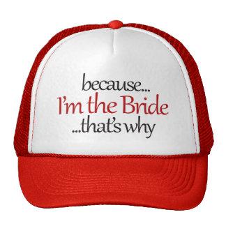 Funny Bride to Be is sassy bridezilla humor Trucker Hat