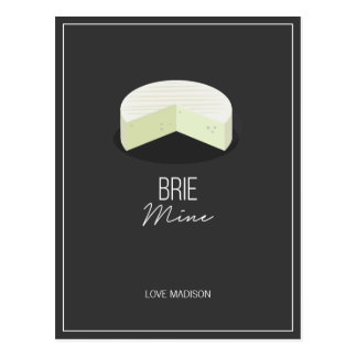 Funny Brie Mine Valentine Love Cheese Postcard