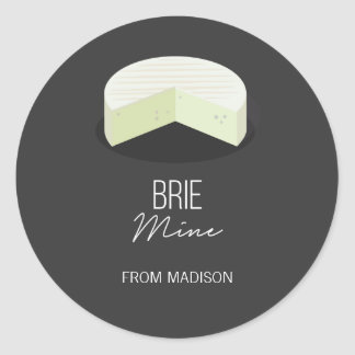 Funny Brie Mine Valentine Love Cheese Sticker
