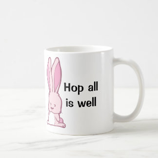 Funny bunny Hop all is well Coffee Mug