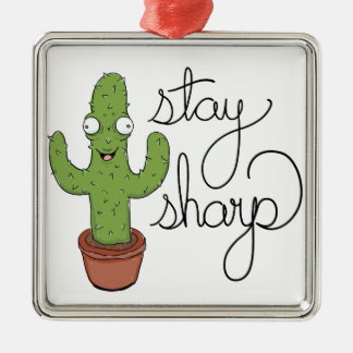 Funny Cactus Stay Sharp Character Metal Ornament