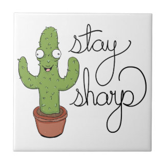 Funny Cactus Stay Sharp Character Tile