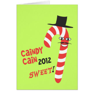 Funny CAINdy CAIN - Herman Cain 2012 for President Greeting Card