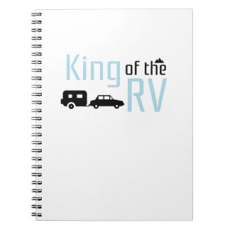 Funny Camping Roadtrips Vacation King of the RV Notebook