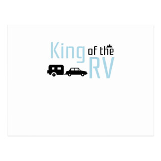 Funny Camping Roadtrips Vacation King of the RV Postcard