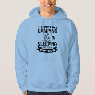 Funny Camping Sleeping Count Me In Hoodie