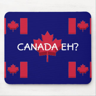 FUNNY CANADA EH? MOUSE PAD