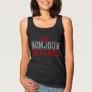Funny Canadian 'Bonjour Bitches' Tank Top