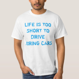 Funny car quote shirts