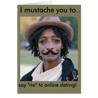 Funny card depicting why you shouldnt date online