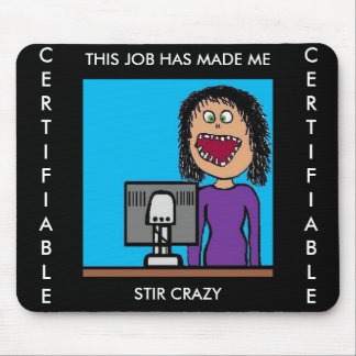 Funny Cartoon Clerical Office Humor Mouse Pad