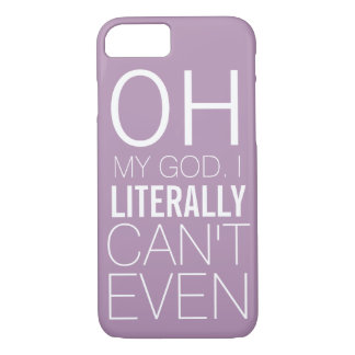 Funny Case for Ladies that Literally Can't Even