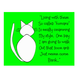"Funny Cat Lover Cards ""Never coming back"" Postcard"