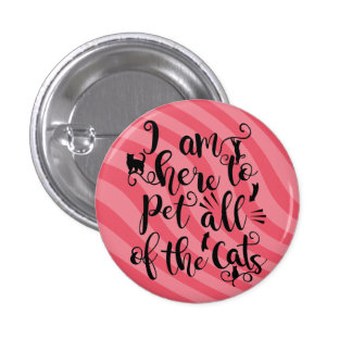 Funny Cat Lover Quote Script Typography Pink 1 Inch Round Button