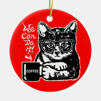 Funny cat motivated by coffee ceramic ornament